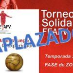 Torneo Solidario FEAFV 2020 - FASE de ZONAS -APLAZADO