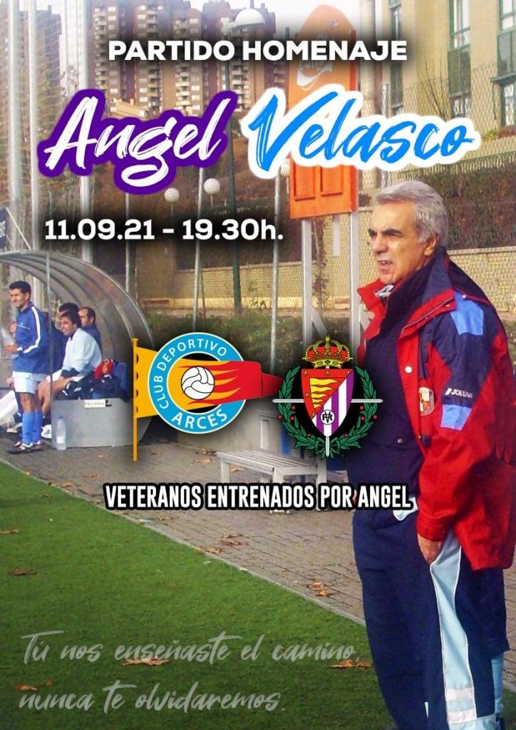Veteranos REAL VALLADOLID Homenaje Angel Velasco Club Deportivo Arces